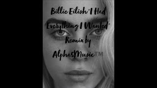 Download Billie Eilish.Everything I Wanted Remix by Alpha5Music .mp4