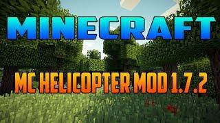 Minecraft 1.7.2 - Como Descargar e Intalar MC Helicopter MOD - ESPAÑOL