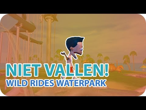 NIET VALLEN! - WILD RIDES WATERPARK