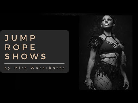 Rope Skipping Shows - Mira Waterkotte