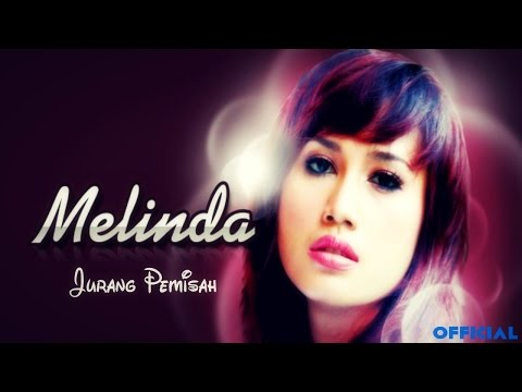 Melinda - Jurang Pemisah (Official Music Video)