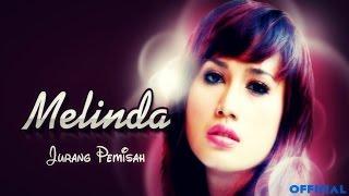 Download lagu Melinda - Jurang Pemisah (Official Music Video) Mp3