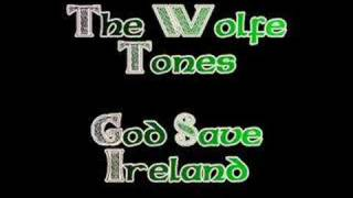 Watch Wolfe Tones God Save Ireland video