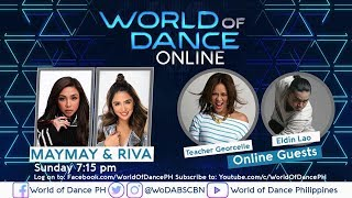 World of Dance Online with Maymay & Riva with Teacher Georcelle and Eldin Lao