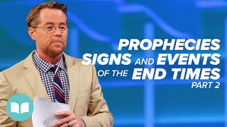 Prophecies, Signs, and Events of the End Times II - Jim Hammond