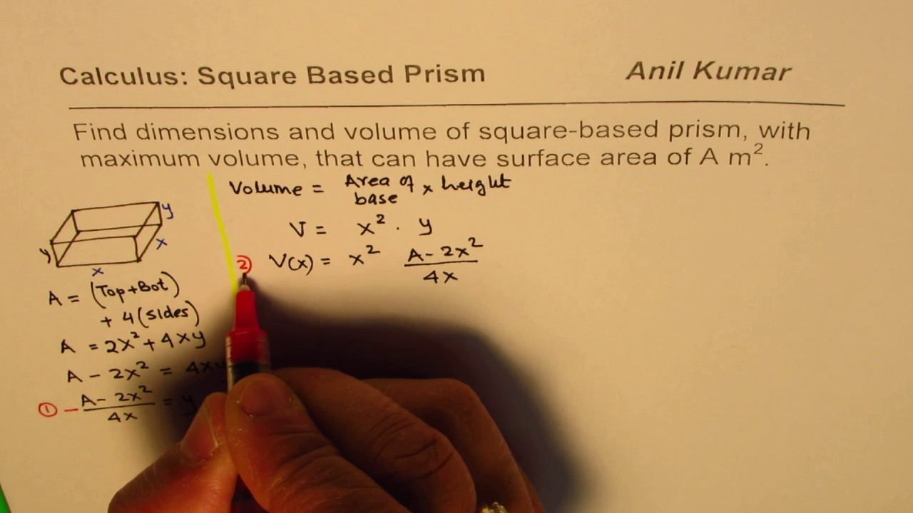 Formula Derivation For Surface Area Of Square Based Prism For Maximum Volume