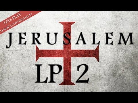 """EU4: Kingdom of Jerusalem LP 2 """"Deus Vult"""""""