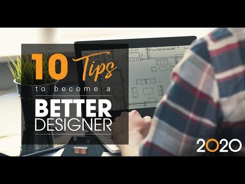 10 Tips On How To Become A Better Designer