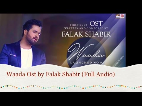 WAADA FULL OST ARY DIGITAL DRAMA   FALAK SHABIR   FAHAD MUSTAFA   FAISAL QURESHI   SHAISTA LODHI