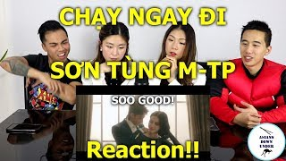 CHẠY NGAY ĐI | RUN NOW | SƠN TÙNG M-TP | Reaction - Australian Asian
