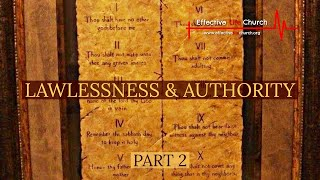 Effective Life Church - Lawlessness & Authority (Part 2) - Pastor Matthew Guest