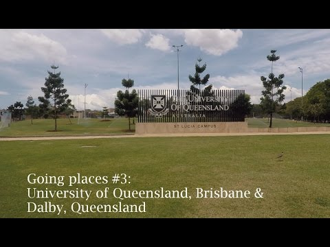 Going places #3: University of Queensland, Brisbane & Dalby, Queensland - Spring 2016 Australia