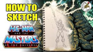 How to sketch He-Man (and the masters of the universe)