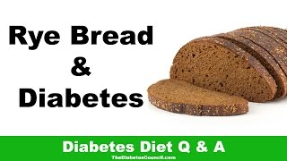 Rye Bread Good Diabetes