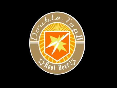 Double Tap Root Beer 2 Song
