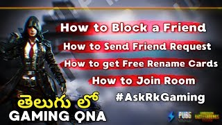 GAMING QNA in Telugu - How to Block a friend, How to get FREE Rename Cards in PUBG Mobile