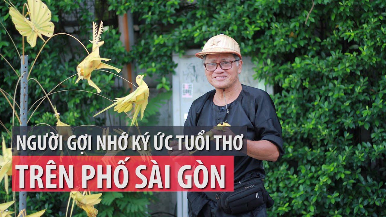 Chú bán cào cào và ký ức tuổi thơ trên phố Sài Gòn - PLO