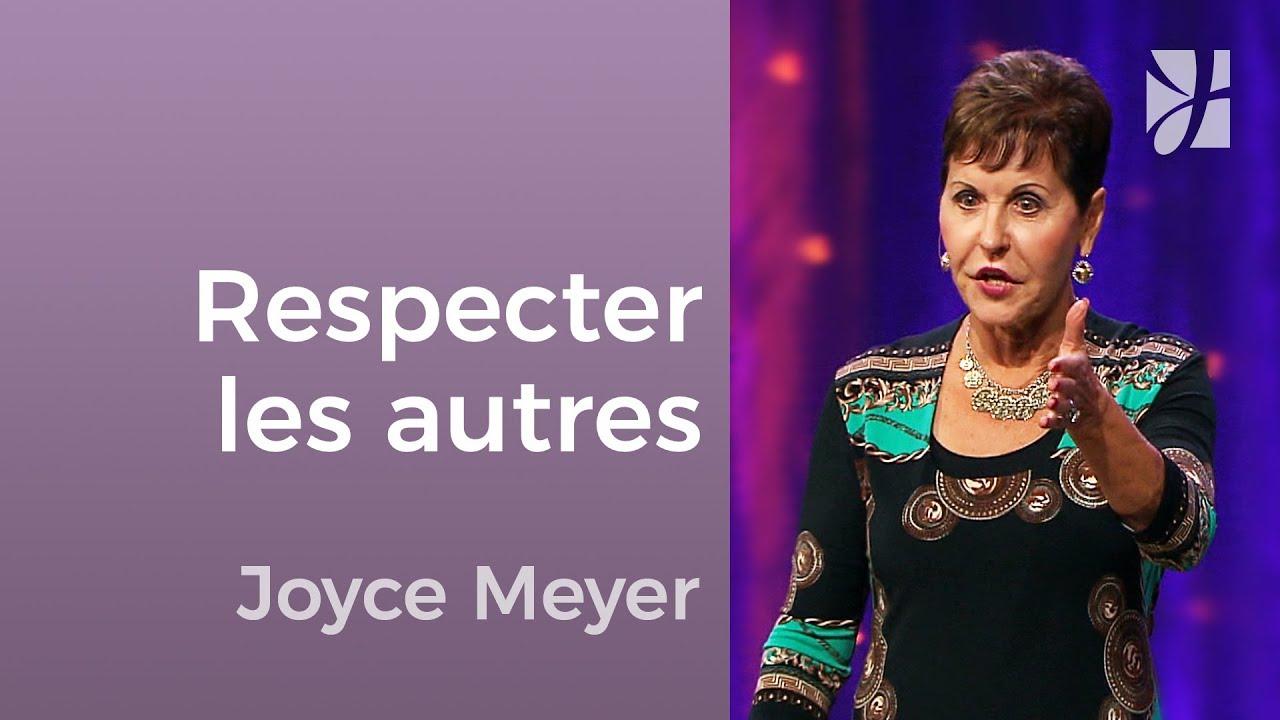 Savez-vous respecter les frontières dans votre vie ? - Joyce Meyer - Avoir des relations saines