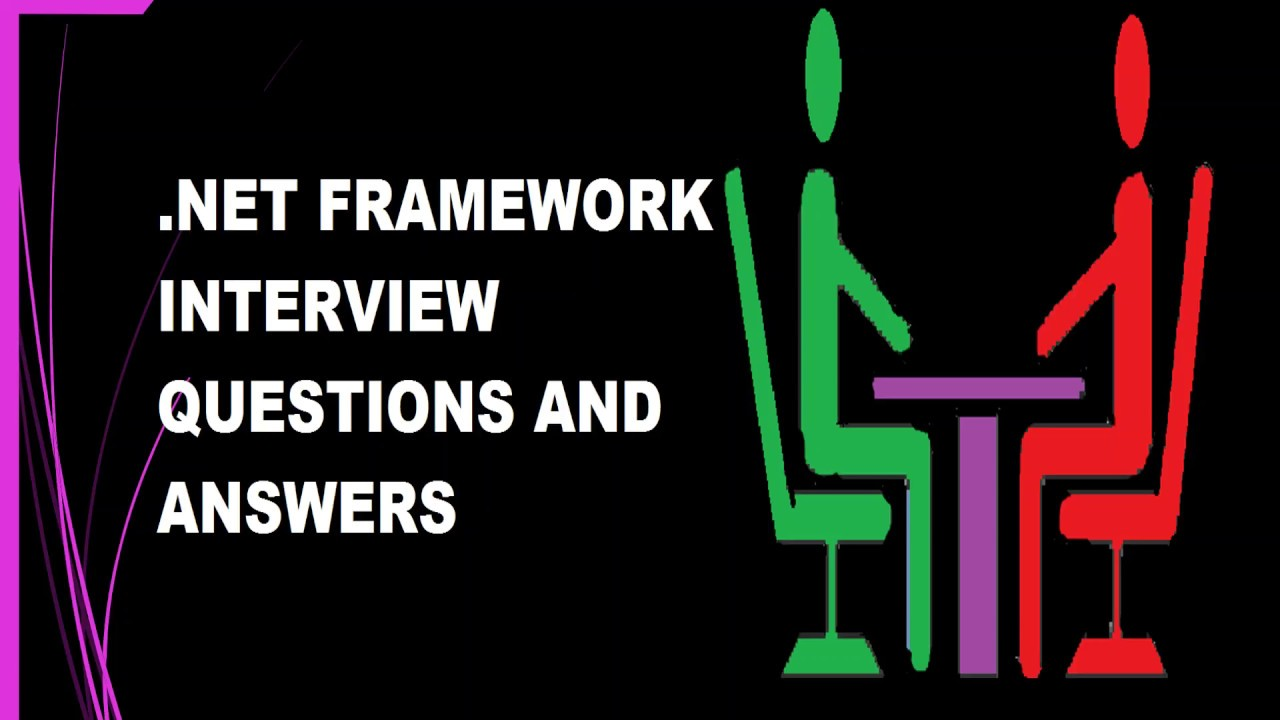 NET FRAMEWORK INTERVIEW QUESTIONS AND ANSWERS ||  NET FAQS
