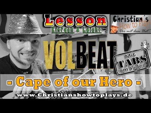 How to Play Volbeat CAPE OF OUR HERO Tabs Akkorde E Gitarre lernen Tutorial [HD] Deutsch
