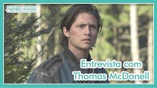 Thomas McDonell (THE 100) - Entrevista Exclusiva