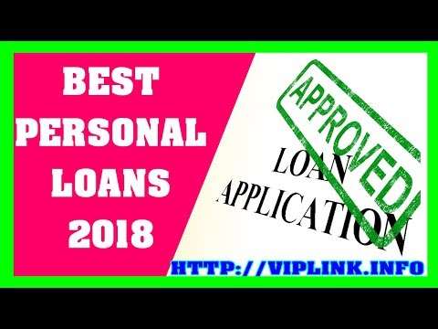 Best Personal Loans 2018 - How To Get Personal Loan With Bad Credit