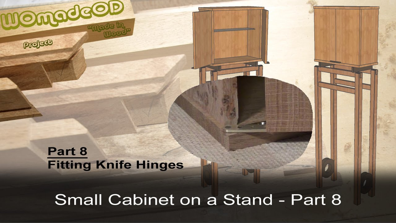 Merveilleux Fitting Knife Hinges   Small Cabinet On A Stand   Part 8