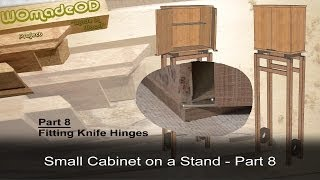 Fitting Knife Hinges - Small Cabinet On A Stand - Part 8