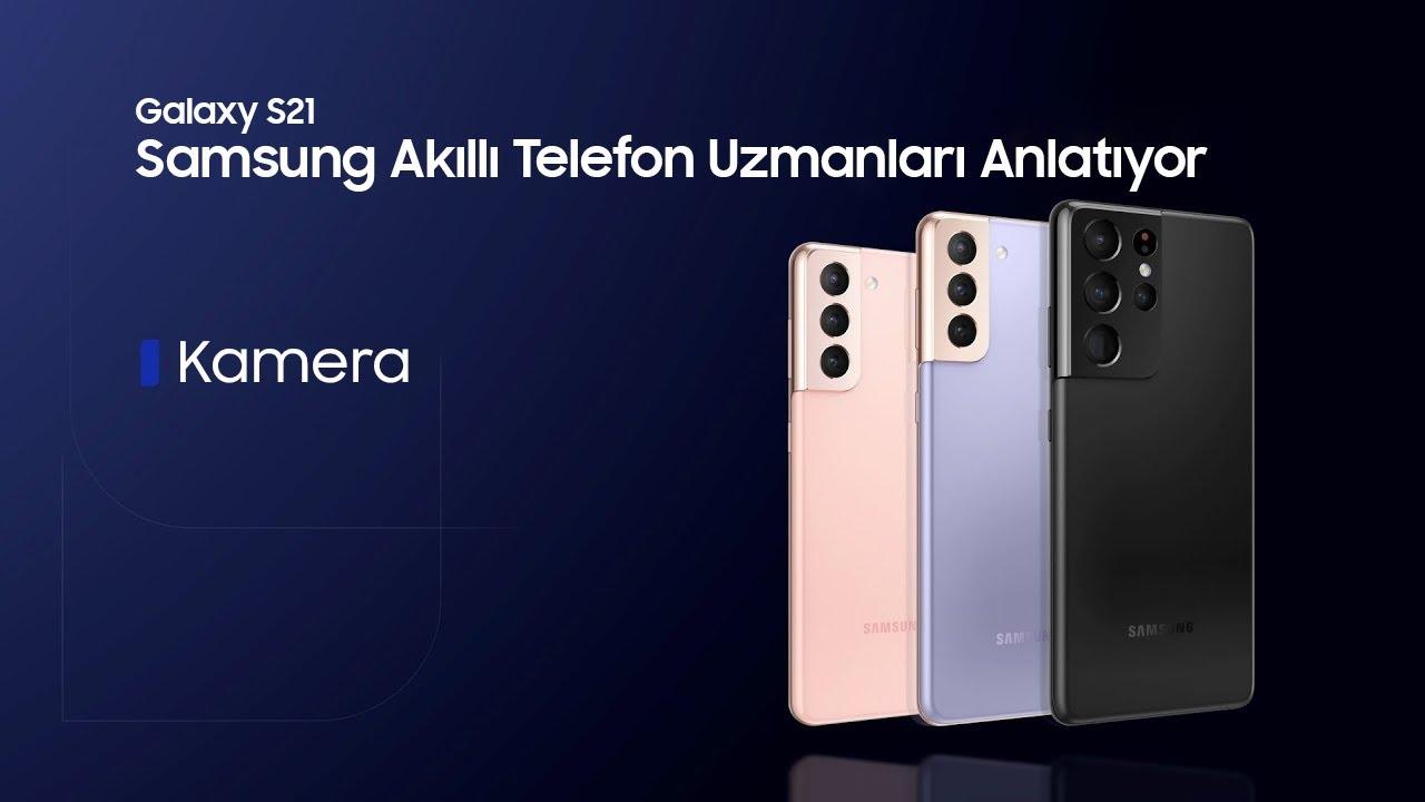 [TR Altyazılı] Samsung Akıllı Telefon Uzmanları Anlatıyor: Kamera | Samsung