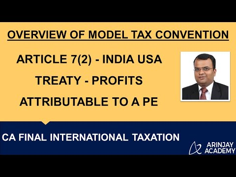 Article 7(2) - India USA Treaty - Profits attributable to a PE - CA Final International Taxation