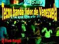 tecno banda lider de venezuela kamasutra (dj frank rangel)