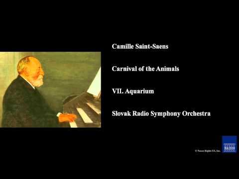 Camille SaintSaens, Carnival of the Animals, VII Aquarium