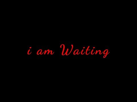 i AM waiting | Short Film