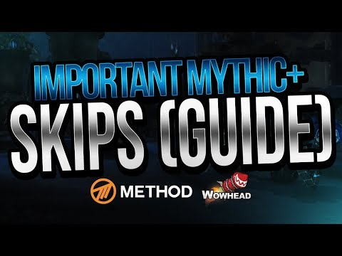 Important Mythic+ Skip & How To Do Them (Guide) | Method