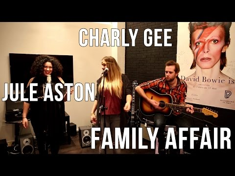 Charly Gee & Jule Aston - Family Affair (Mary J. Blige cover) | Session acoustique
