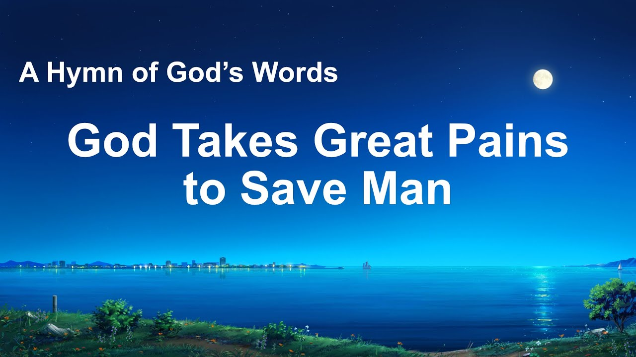 """""""God Takes Great Pains to Save Man"""" 