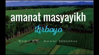 Video Amanat Masyayikh Lirboyo - [ Romo KH. Anwar manshur ] download MP3, 3GP, MP4, WEBM, AVI, FLV Maret 2018