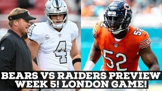 Chicago Bears Vs. Oakland Raiders Week 5 2019! LONDON GAME! PREVIEW & PREDICTION!