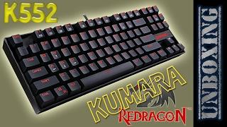 Unboxing Redragon Kumara K552 teclado gamer mecánico retroiluminado TKL!
