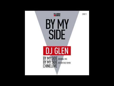 DJ Glen - By My Side (original mix) [Clash...