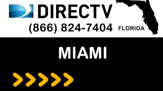 DIRECTV Miami FL Satellite TV Florida packages deals and offers