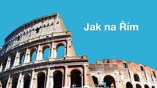 Řím |  Chyby, které nesmíte udělat