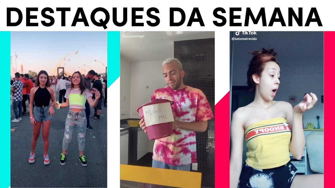 Os que mais se destacaram nesta semana! | TikTok Brasil