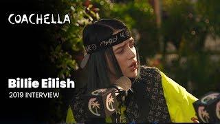 Coachella 2019 Week 1 Billie Eilish Interview Video