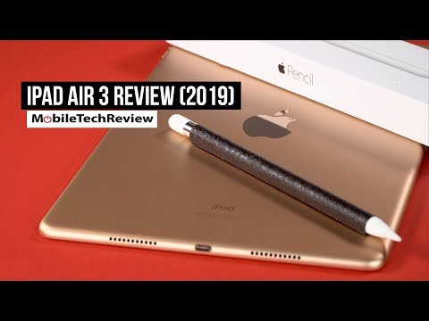 Apple IPad Air 3 Review (2019)