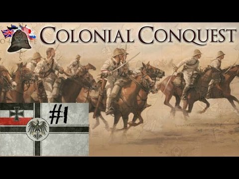 Colonial Conquest - Germany Episode 1 by TheBillyBobHD