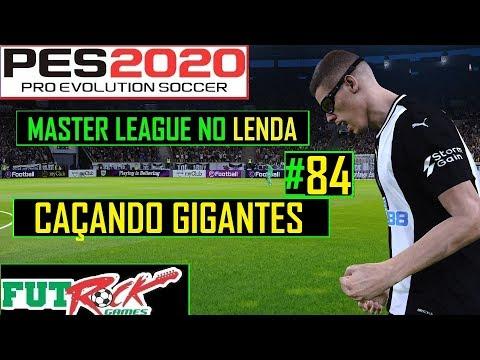 PES 2020 - MASTER LEAGUE NO LENDA #84 - A CAÇADA DE GIGANTES - 동영상