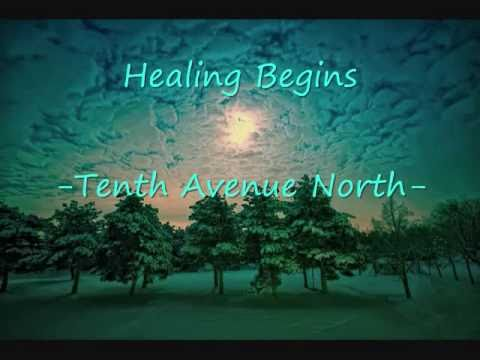 Tenth avenue north healing begins youtube for Tenth avenue north t shirts