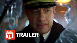 Greyhound Trailer #2 (2020)   Rotten Tomatoes TV