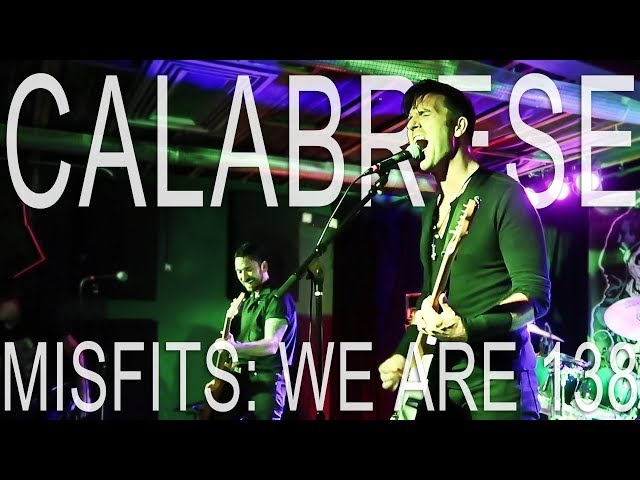CALABRESE - We Are 138 (Misfits) | LIVE, RAW & EVIL | Phoenix, AZ - 2017